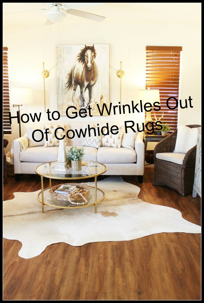 How To Get Wrinkles Out Of Cowhide Rugs